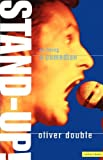 Stand Up: On Being a Comedian (Performance Books)