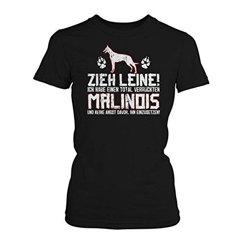 Fashionalarm Damen T-Shirt - Zieh Leine - verrückter Malinois | Fun Shirt mit Spruch Frauchen Hunde Besitzerin Rasse Hund Belgischer Schäferhund, Farbe:schwarz;Größe:XXL -