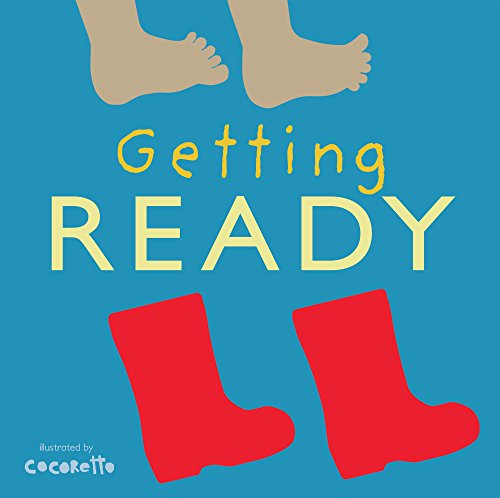 Getting Ready (Tactile Books) por Child's Play