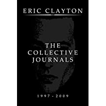 The Collective Journals: 1997 - 2009 (English Edition)