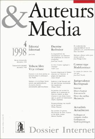 Auteurs et média, 1998, n° 4 : Dossier Internet