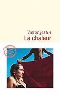 La chaleur par Victor Jestin