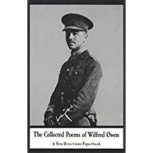 Collected Poems of Wilfred Owen (New Directions Books)