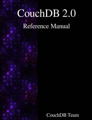Couchdb 2.0 Reference Manual