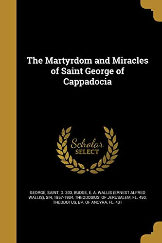 MARTYRDOM & MIRACLES OF ST GEO