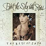 Songtexte von Enya - Paint the Sky With Stars: The Best of Enya