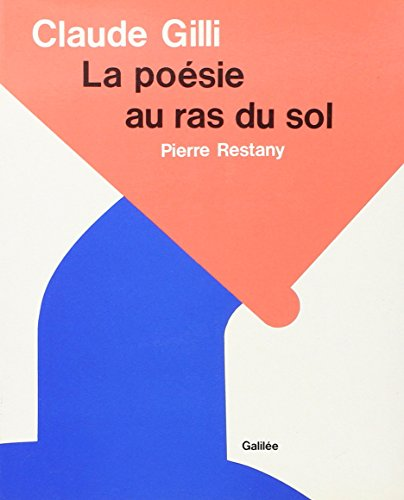 Claude Gilli: La posie au ras du sol