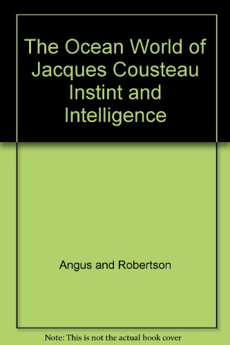 the-ocean-world-of-jacques-cousteau-instint-and-intelligence