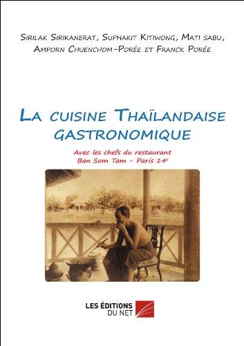 La cuisine Thaïlandaise gastronomique
