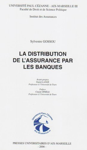 La distribution de l'assurance par les banques