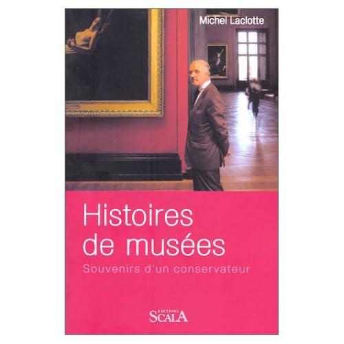Histoires de musées : Souvenirs d'un conservateur