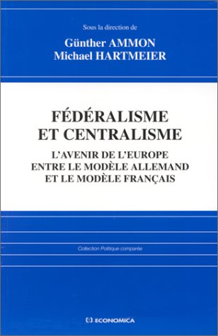 Fédéralisme et centralisme