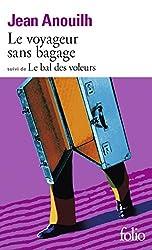 Le Voyageur sans bagage, suivi de Le Bal des voleurs