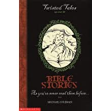 Bible Stories (Twisted Tales)
