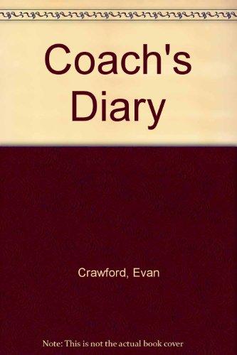 Coach's Diary por Evan Crawford