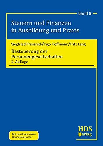 Besteuerung der Personengesellschaften (Steuern und Finanzen in Ausbildung und Praxis)