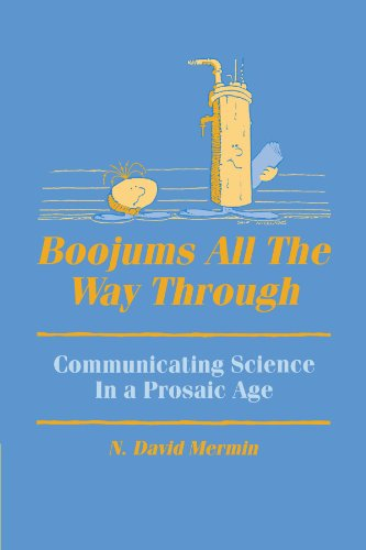 Boojums All the Way through Paperback: Communicating Science in a Prosaic Age