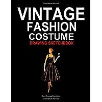 "Tea dresses for women: Vintage fashion costume blank drawing sketchbook 8.5""x 11"""