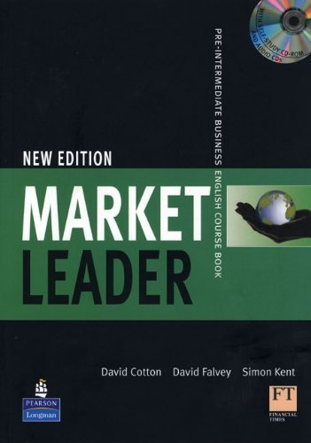 Market Leader, Pre-Intermediate Business English Course Book [With CDROM and 2 CDs] 1st Coursepack edition by Cotton, David, Falvey, David, Kent, Simon (2008) Paperback