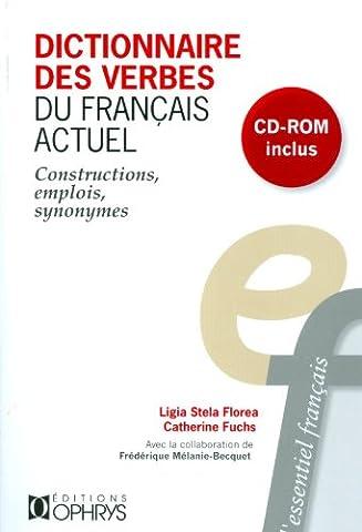 Dictionnaire des verbes du français actuel + cd-rom