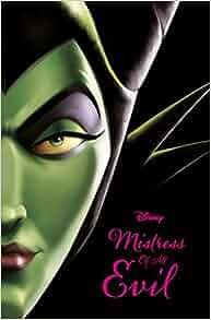 9b0cccf20d3 Disney Villains  Mistress of All Evil (Novel)  Amazon.co.uk  Serena  Valentino  Books