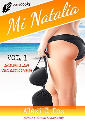 MI NATALIA Vol. 1: Aquellas Vacaciones