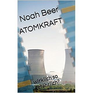 Atomkraft: wirklich so gefährlich?