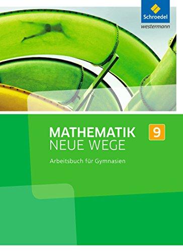 Mathematik Neue Wege SI - Ausgabe 2013 G8 für Nordrhein-Westfalen, Hamburg und Bremen: Arbeitsbuch 9