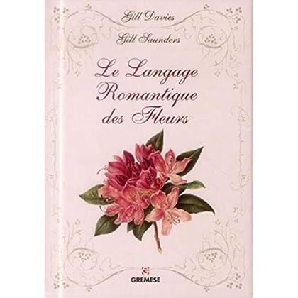 La langage romantique des fleurs