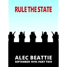 Rule The State (September 1919 Book 2)