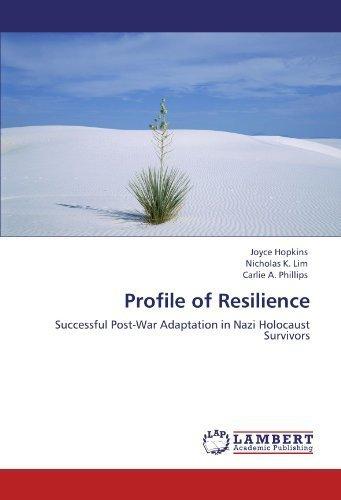 profile-of-resilience-successful-post-war-adaptation-in-nazi-holocaust-survivors-by-hopkins-joyce-li
