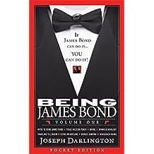 Being James Bond: Volume One - Pocket Edition (English Edition)