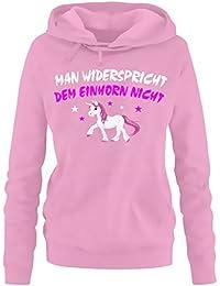 Man widerspricht dem Einhorn nicht ! Unicorn Damen HOODIE Sweatshirt mit Kapuze Gr.S M L XL XXL schenken Birthday Party Feiern