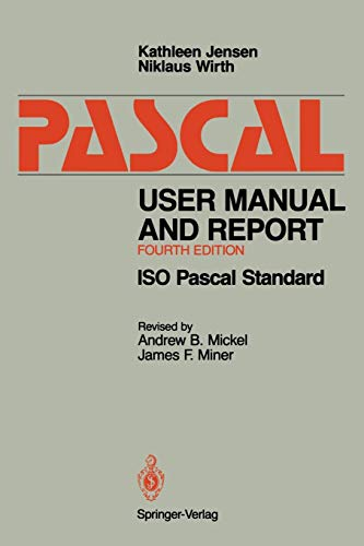 Pascal User Manual and Report: ISO Pascal Standard -
