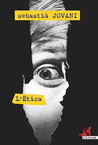 L'Ètica (crims.cat Book 11) (Catalan Edition)
