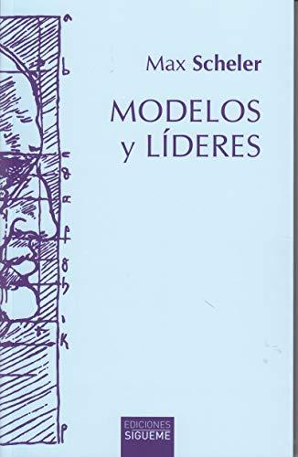 Modelos y líderes (Hermeneia) por Max Scheler