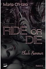 Black Summer (Ride or Die, Band 2) Taschenbuch