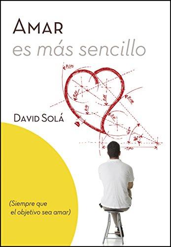 Amar es más sencillo por David Solá
