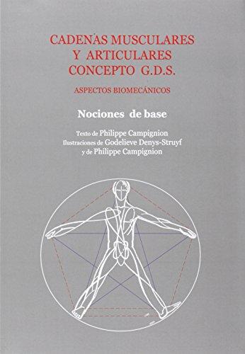 Cadenas musculares y articulares - metodo g.d.s. por Philippe Campignion