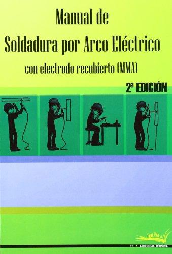 Manual De Soldadura Por Arco Electrico