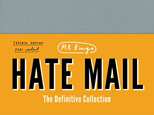 Hate Mail. The Definitive Collection por Mr Bingo