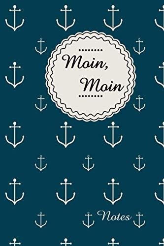 Moin Moin Notes: | Notizbuch Anker Moin | 120 Seiten | Punktraster Skizzenbuch | Zeichenbuch | Tagebuch