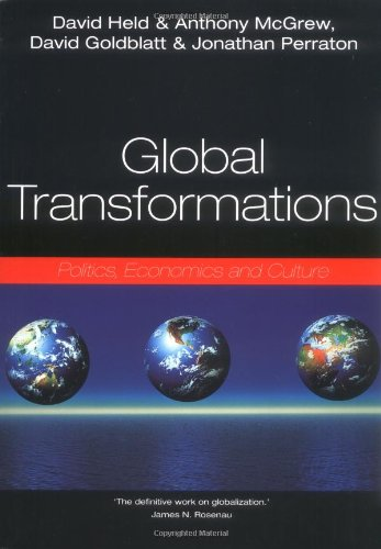 Global Transformations: Politics, Economics, Culture