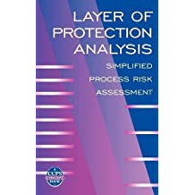 Layer of Protection Analysis: Simplified Process Risk Assessment (Camino del Sol)