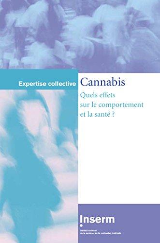 Cannabis : Quels effets sur le comportement et la santé ? par Inserm