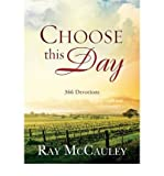 [(Choose This Day)] [Author: Ray McCauley] published on (March, 2013)