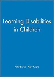 Learning Disabilities in Child (Working Together For Children, Young People And Their Families)