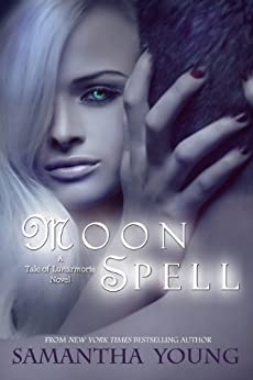 Moon Spell (The Tale of Lunarmorte Book 1) (English Edition) di [Young, Samantha]