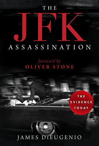 The JFK Assassination (English Edition) por James DiEugenio