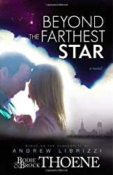 Beyond the Farthest Star by Bodie and Brock Thoene (2012-02-25)
